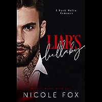 Liar's Lullaby: A Dark Mafia Romance (Mazzeo Mafia Book 1)