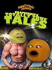 Annoying Orange – Grapefruit's Totally True Tales: Bigfoot