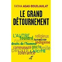 Le grand détournement : Féminisme, tolérance, racisme, culture