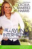 Image for Mi ayuno intermitente: Gana salud y pierde peso sin sufrir (Spanish Edition)