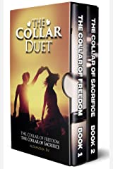 The Collar Duet Series: (The Collar of Freedom  & The Collar of Sacrifice) Kindle Edition