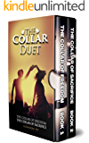 The Collar Duet Series: (The Collar of Freedom  & The Collar of Sacrifice)