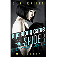 and along came SPIDER: THE ENTIRE SERIES: All Four Books In the SPIDER Series (English Edition)