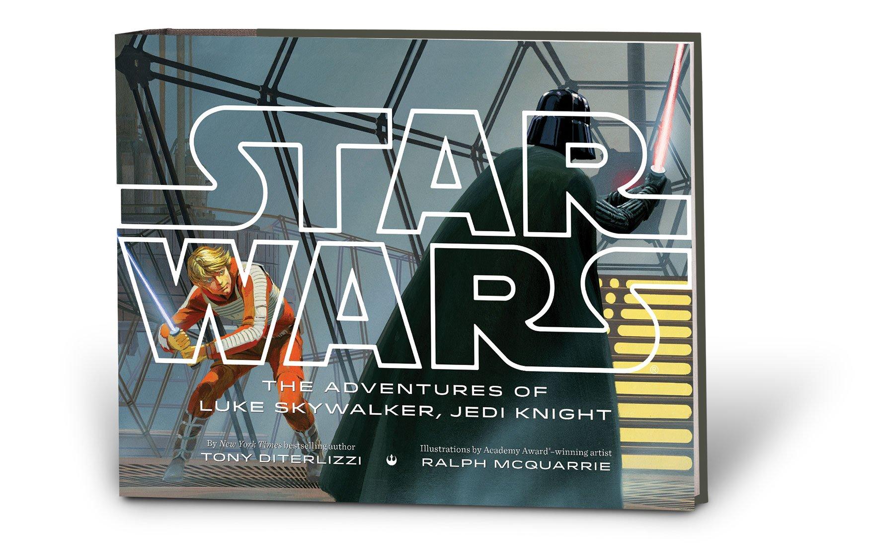 Star Wars The Adventures Of Luke Skywalker, Jedi Knight: Tony Diterlizzi,  Ralph Mcquarrie: 9781484706688: Amazon: Books