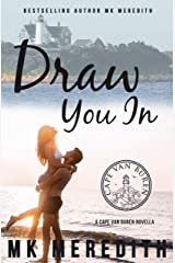 Draw You In: A Cape Van Buren Novella