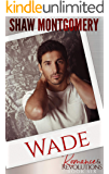 Wade (Romance & Revolutions Book 6)