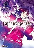 Fate/strange Fake(6) (電撃文庫)