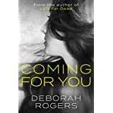 Coming for You: The NEW binge-worthy gritty psychological thriller series (Amelia Kellaway Book 2)