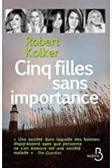 Cinq filles sans importance (French Edition) Kindle Edition