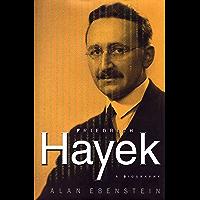 Friedrich Hayek: A Biography (English Edition)