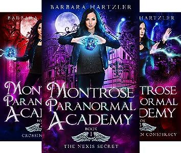 Montrose Paranormal Academy