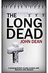 THE LONG DEAD: A gripping British murder mystery with detective John Blizzard Kindle Edition