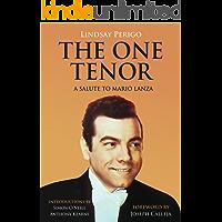 The One Tenor: A Salute to Mario Lanza book cover