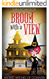 Broom with a View (Wicked Witches of Coventry Book 3)