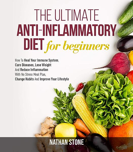 ultimate anti inflammatory diet