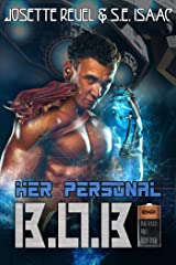 Her Personal B.O.B. (Batteries Not Required Book 1) Kindle Edition
