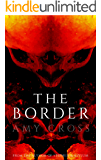 The Border: The Complete Series (English Edition)