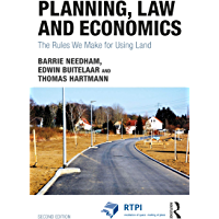 Planning, Law and Economics: The Rules We Make for Using Land (Rtpi Library) (English Edition)