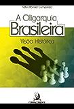 Oligarquia Brasileira