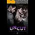 Uncut (Unexpected Book 4)