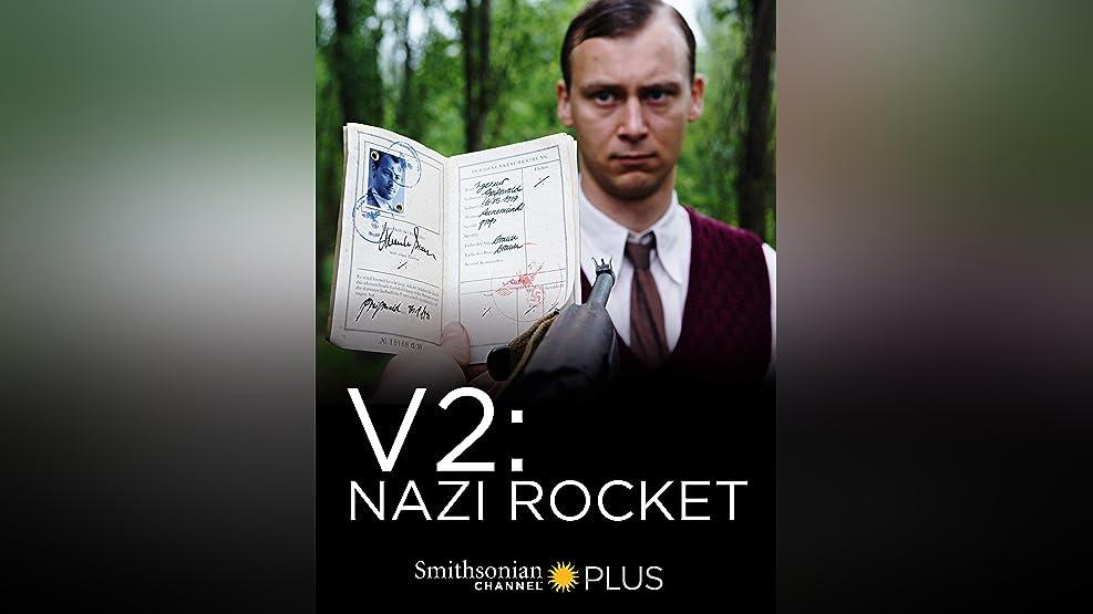 V2: Nazi Rocket