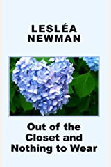Out of the Closet and Nothing to Wear Kindle Edition