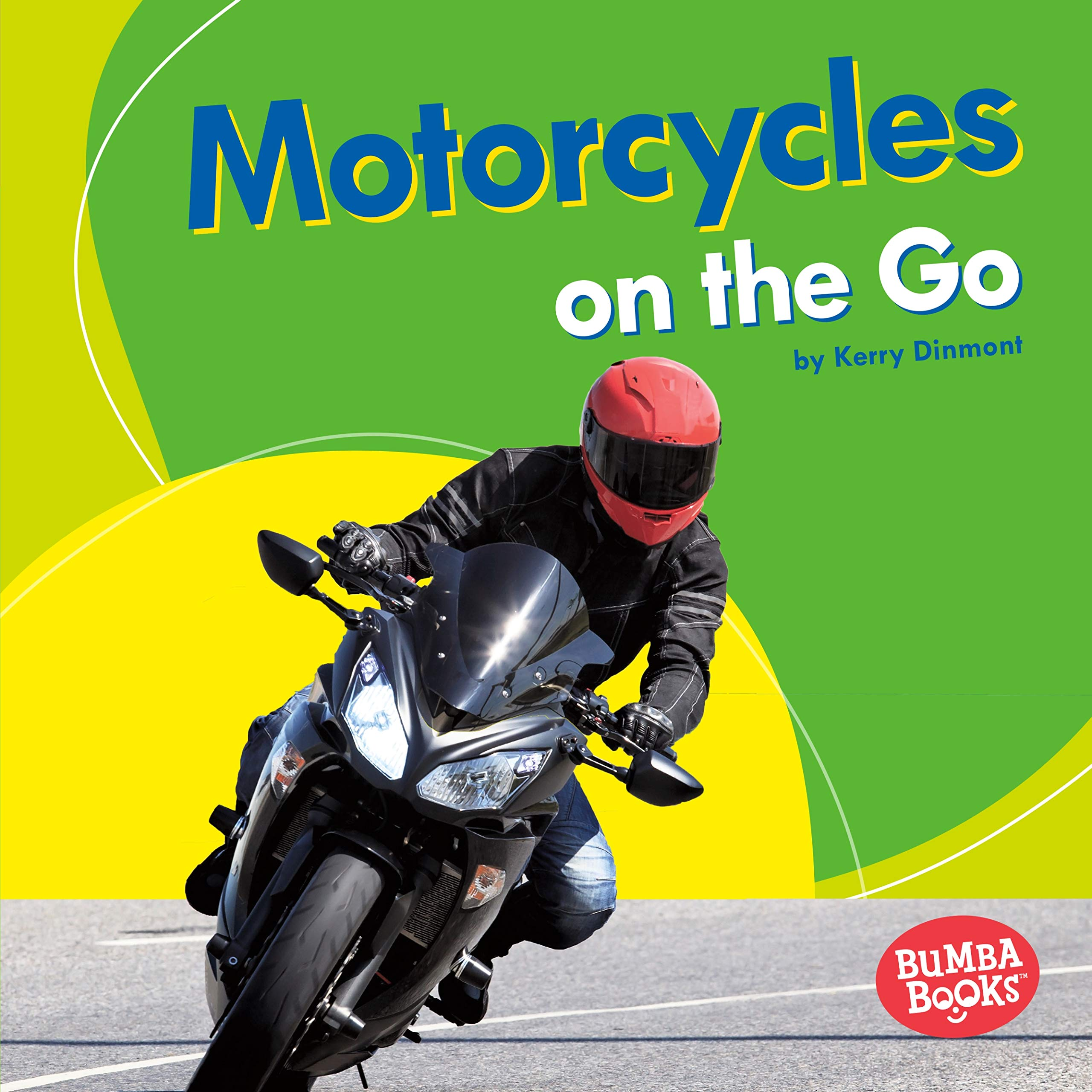 Motorcycles on the Go (Bumba Books Machines That Go) ebook