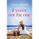 If You're Not The One: A heartwarming feel-good romance