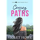 Crossing Paths: A Small Town Seasoned Second-Chance Romance