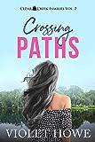 Crossing Paths (Cedar Creek Families Book 2)