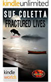 Brotherhood Protectors: Fractured Lives (Kindle Worlds Novella)