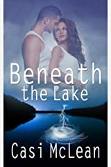 Beneath the Lake Kindle Edition