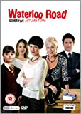 Waterloo Road Series Five - Autumn Term [DVD] [2009]
