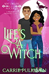Life's a Witch (New Orleans Nocturnes Book 3) Kindle Edition