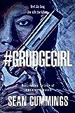 #GRUDGEGIRL: (Jia Song #1)