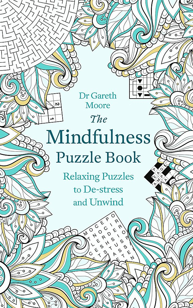 Read Online The Mindfulness Puzzle Book: Relaxing Puzzles to De-stress and Unwind ebook