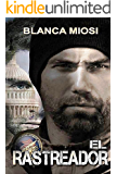 EL RASTREADOR (Spanish Edition)