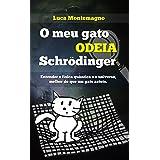 O Meu Gato Odeia Schrödinger