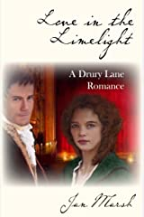 Love in the Limelight: A Drury Lane Romance Kindle Edition