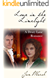 Love in the Limelight: A Drury Lane Romance