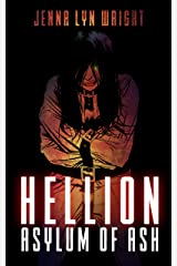 Hellion: Asylum of Ash Kindle Edition