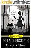 Witch Is Why The Laughter Stopped (A Witch P.I. Mystery Book 14)