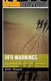 """UFO Warnings: Brays Point Oregon UFO """"Watchers"""" Receiving ET"""