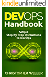 DevOps Handbook: Simple Step By Step Instructions to DevOps (English Edition)