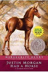 Justin Morgan Had a Horse Kindle Edition