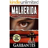Malherida: Un thriller de misterio y asesinos en serie (Agentes del FBI Julia Stein y Hans Freeman nº 4) (Spanish Edition)
