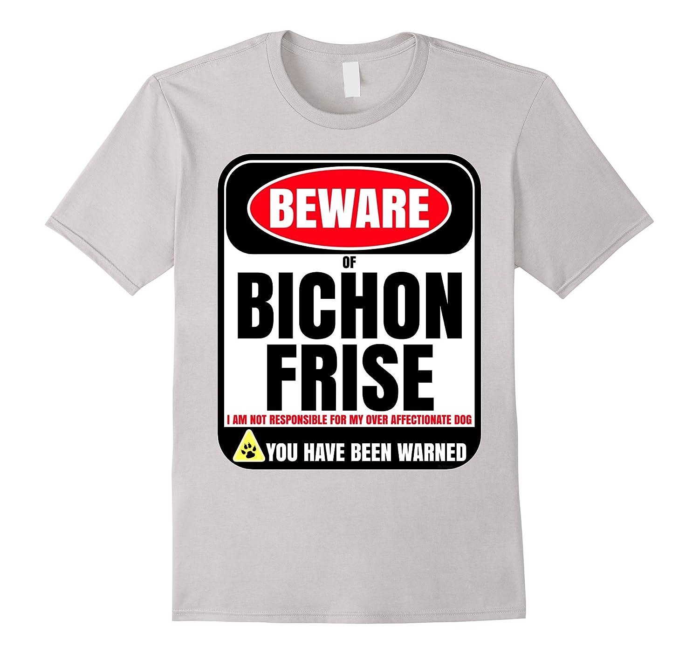 Beware Of Bichon Frise Shirt Gift For Dog Lovers-Art