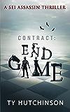 Contract: Endgame (Sei Assassin Thriller Book 5)