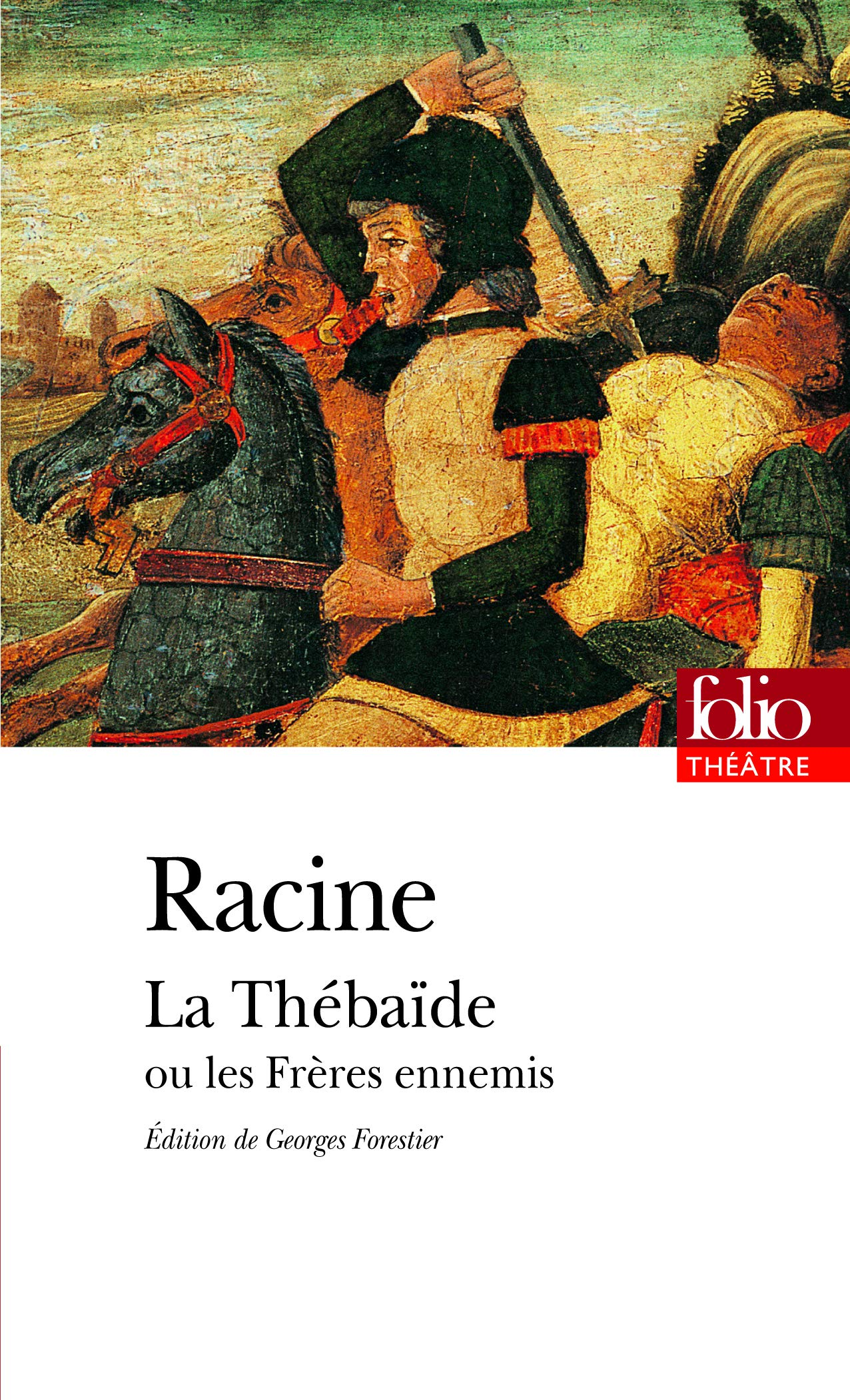 Thebaide (Folio Theatre) (French Edition): Jean Baptiste Racine ...