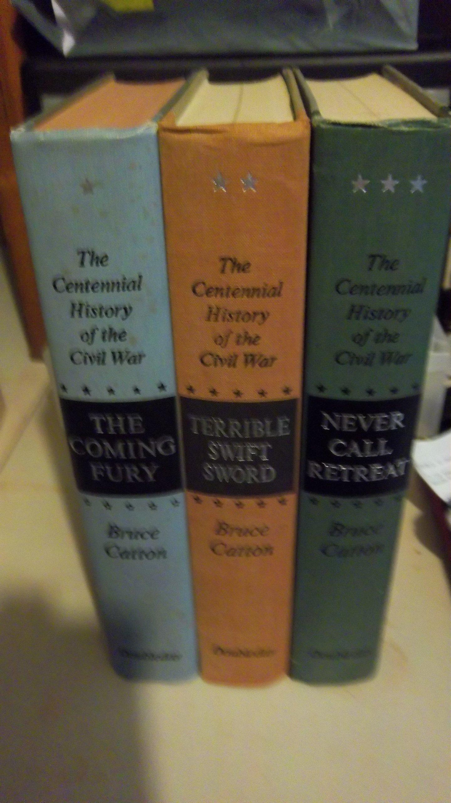the-centennial-history-of-the-civil-war-3-vol-set-vol-i-the-coming-fury-vol-ii-terrible-swift-sword-vol-iii-never-call
